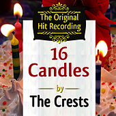 The Original Hit Recording - 16 Candles de The Crests