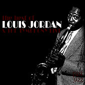 The Best of Louis Jordan and The Tymphany Five von Louis Jordan