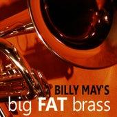 Billy May's Big Fat Brass von Billy May