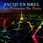 Les prenoms de Paris von Jacques Brel