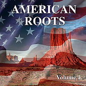 American Roots Vol. 1 by Various Artists
