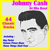 Johnny Cash At His Best ( 44 Classic Tracks ) by Johnny Cash