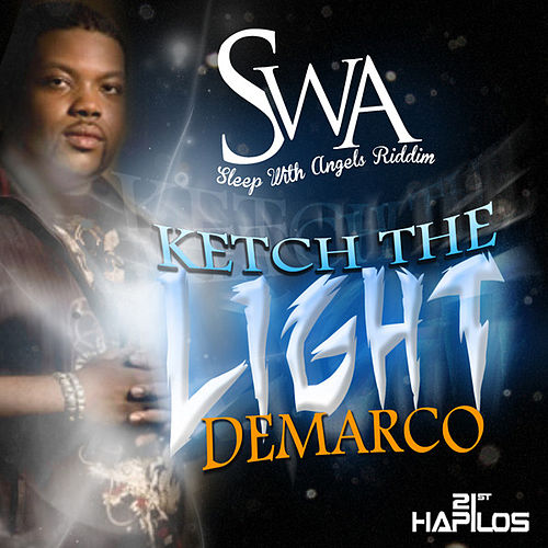 Ketch the Light - Single by Demarco