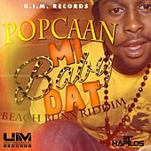 Mi Baby Dat - Single by Popcaan