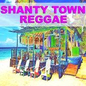 Shanty Town Reggae de Various Artists