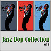 Jazz Bop Collection, Vol. 2 by Various Artists