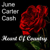 Heart of Country de June Carter Cash