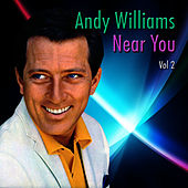 Near You, Vol. 2 van Andy Williams