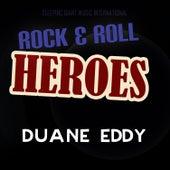 Rock 'n' Roll Heroes ... Duane Eddy von Duane Eddy