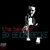 The Best of Bix Beiderbecke de Bix Beiderbecke