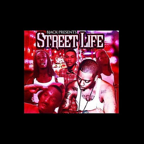 Street Life by B-Jack