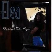 Behind The Eyes by Elea
