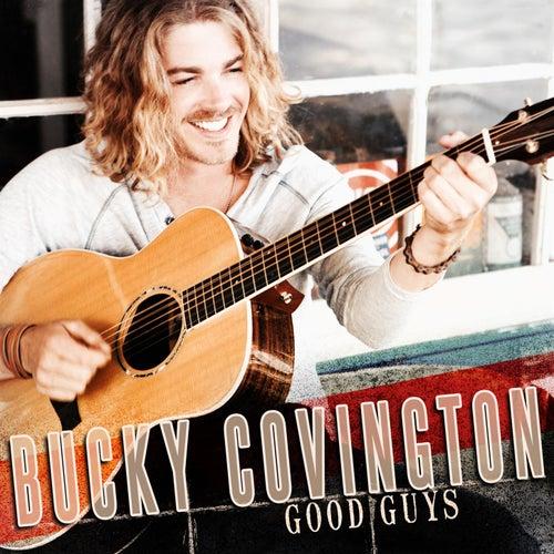 Good Guys by Bucky Covington