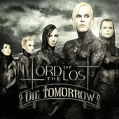 Die Tomorrow von Lord Of The Lost
