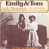 Ach, Heinrich (Heute abend gehn wir zu Kaminski auf den Ball) von Emily