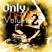 Only Dance Vol 2 by Various Artists