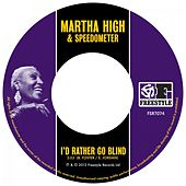 I'd Rather Go Blind de Martha High
