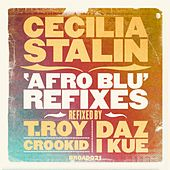 Afro Blu - Broadcite Refixes EP by Cecilia Stalin