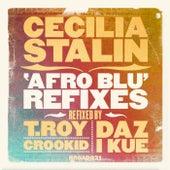 Afro Blu - Broadcite Refixes EP de Cecilia Stalin