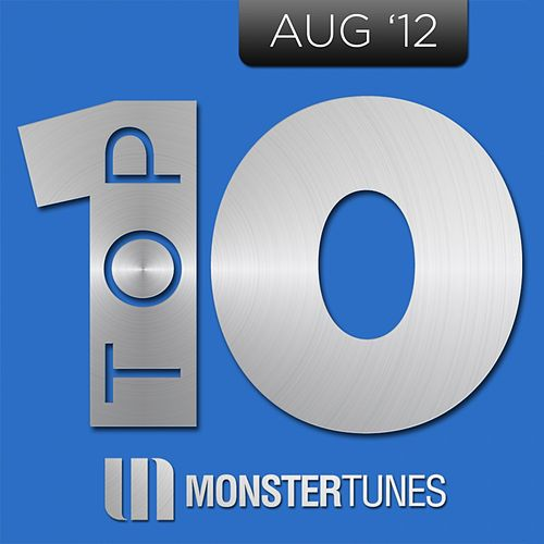 Monster Tunes Top 10 - August 2012 by Various Artists