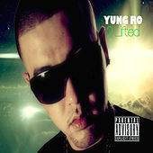 2Lifted by Yung Ro