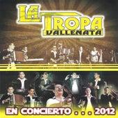 En Concierto... 2012 de La Tropa Vallenata
