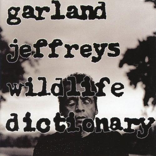 Wildlife Dictionary by Garland Jeffreys