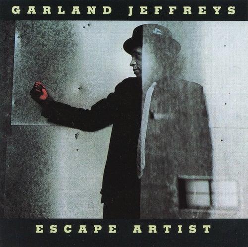 Escape Artist by Garland Jeffreys
