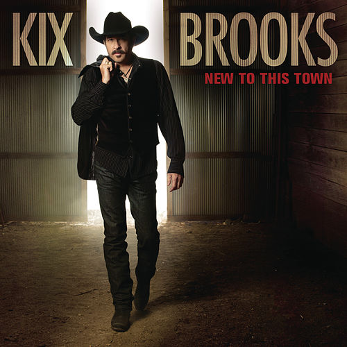 New To This Town by Kix Brooks