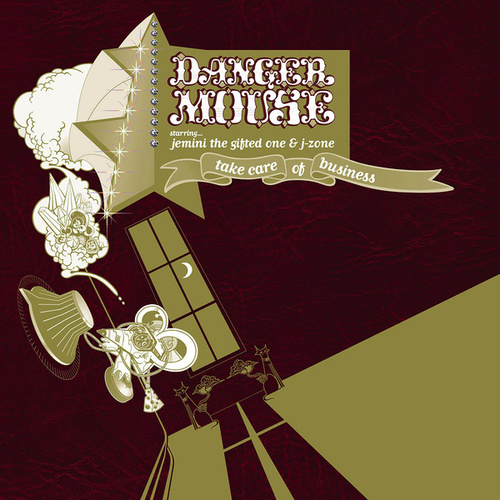 Take Care of Business by Danger Mouse