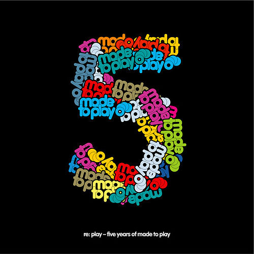 Re:Play - Five Years Of Made To Play by Various Artists