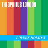 Lovers Holiday de Theophilus London