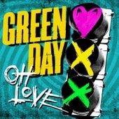 Oh Love von Green Day