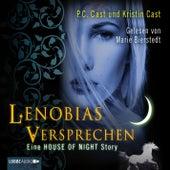 Lenobias Versprechen - Eine House of Night-Story von P.C. Cast