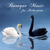 Baroque Music for Relaxation by Baroque Music for Relaxation