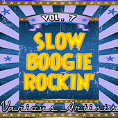 Slow Boogie Rockin' vol. 7 by Various Artists