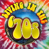 Living in The '70s de Various Artists