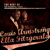 Best of the Essential Years: Louis Armstrong & Ella Fitzgerald by Louis Armstrong