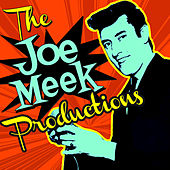 The Joe Meek Productions by Various Artists