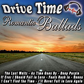 Drive Time Romantic Ballads de Various Artists