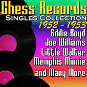 Chess Records Singles Collection 1952 - 1953 by Various Artists