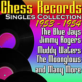 Chess Records Singles Collection 1953 - 1954 de Various Artists