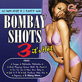 Bombay Shots, Vol. 3 by Various Artists