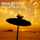 Ibiza 2012 - Best of Collection de Various Artists