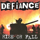 Rise or Fall by Defiance (Punk)
