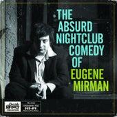 Absurd Nightclub Comedy... by Eugene Mirman