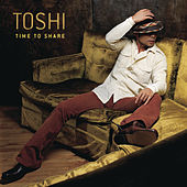 Time To Share by Toshi