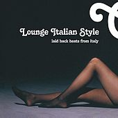 Lounge Italian Style by Various Artists