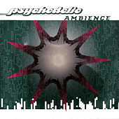 Psychedelic Ambience von Various Artists
