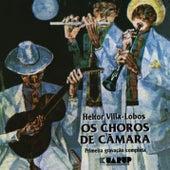 Heitor Villa-Lobos - Os Choros de Câmara by Heitor Villa-Lobos
